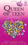 Queen of teen: fabulous stories from top teen authors - Meg Cabot, Cathy Cassidy, Louise Rennison