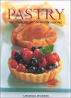 Pastry: The Complete Art Of Pastry Making - Catherine Atkinson