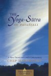 The Yoga-Sutra of Patanjali: A New Translation with Commentary - Chip Hartranft, Patanjali