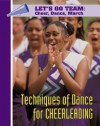 Techniques of Dance for Cheerleading - Mason Crest Publishers
