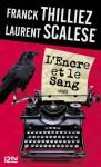 L'Encre et le sang (Pocket thriller) (French Edition) - Laurent Scalese, Franck Thilliez
