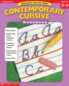 Scholastic Success With: Contemporary Cursive Workbook: Grades 2�4 - Terry Cooper