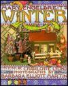 Mary Engelbreit's Winter - Charlotte Lyons, Barbara Elliot Martin