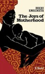 The Joys of Motherhood - Buchi Emecheta