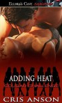 Adding Heat - Cris Anson