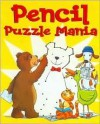 Pencil Puzzle Mania - Evan Kimble, Roger Moreau, Lael Kimble