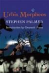 Urbis Morpheos - Stephen Palmer
