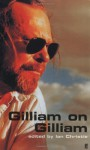 Gilliam on Gilliam - Terry Gilliam, Ian Christie