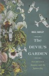 The Devil's Garden: Love and War in Singapore Under the Japanese Flag - Nigel Barley