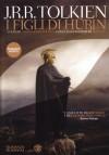 I figli di Húrin - J.R.R. Tolkien, Caterina Ciuferri