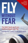 Fly Without Fear - Alison Smith, Keith Godfrey