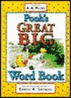 Pooh's Great Big Word Book - A.A. Milne, Ernest H. Shepard