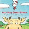 Lazy Daisy, Cranky Frankie: Bedtime on the Farm - Mary Ellen Jordan