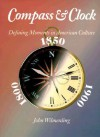 Compass and Clock: Defining Moments in American Culture - John Wilmerding