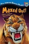 Maxed Out!: Gigantic Creatures from the Past - Ginjer L. Clarke, Pete Mueller