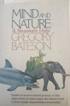 Mind and Nature: A Necessary Unity - Gregory Bateson