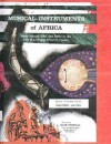 Musical Instruments of Africa; Their Nature, Use, and Place in the Life of a Deeply Musical People - Elisabeth Hoffmann Dietz, Michael Babatunde Olatunji, Richard M. Powers, Colin M. Turnbull