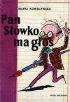 Pan Słówko ma głos - Maria Kowalewska