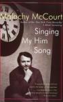 Singing My Him Song - Malachy McCourt