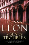 A Sea of Troubles (Commissario Brunetti, #10) - Donna Leon