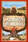 Chasing Redbird - Sharon Creech, Marc Burckhardt