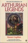 The Encyclopaedia of Arthurian Legends - Ronan Coghlan, Courtney Davis