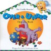 Over & Under Opposite Book (The Cuddly Beasties) - Cathy Drinkwater Better