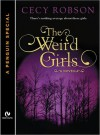 The Weird Girls - Cecy Robson