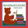 Moonbear's Books: Moonbear Board Books - Frank Asch