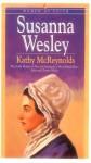 Susanna Wesley - Kathy McReynolds