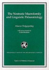 The Nostratic Macrofamily and Linguistic Palaeontology - Preston T. Miracle, Colin Renfrew, Preston T. Miracle