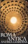 Roma antica - Andrea Giardina