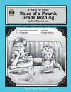 A Guide for Using Tales of a Fourth Grade Nothing in the Classroom - Deborah Shepherd-Hayes, Kathy Bruce