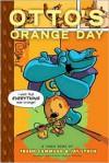 Otto's Orange Day - Frank Cammuso, Jay Lynch