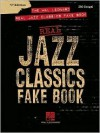 The Hal Leonard Real Jazz Classics Fake Book - C Edition - Hal Leonard Publishing Company