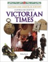 Clothes And Crafts In Victorian Times - Philip Steele