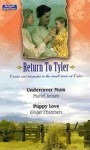 Undercover Mom / Puppy Love (Return to Tyler, #9-10) - Muriel Jensen, Ginger Chambers