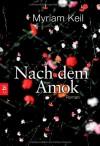 Nach dem Amok - Myriam Keil
