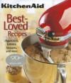 Kitchenaid Best-Loved Recipes - Publications International Ltd.