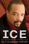 Ice: A Memoir of Gangster Life and Redemption-from South Central to Hollywood - Ice-T, Douglas Century