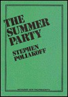 Summer Party - Stephen Poliakoff