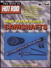 High Performance Camshafts: Best of Hot Rod Series - R.M. Clarke, Cartech Inc