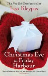 Christmas Eve at Friday Harbour (Friday Harbor) - Lisa Kleypas