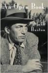 An Open Book - John Huston