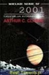 2001: Odyseja kosmiczna - Arthur C. Clarke