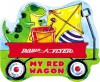 My Red Wagon (Radio Flyer) - Elizabeth Cody Kimmel, Rusty Fletcher