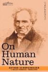 On Human Nature - Arthur Schopenhauer