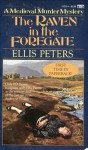 The Raven in the Foregate (Brother Cadfael Mysteries) - Ellis Peters