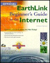 Official EarthLink Beginner's Guide to the Internet [With CDROM] - Shelley O'Hara, Arwen Dayton