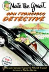 Nate the Great, San Francisco Detective - Marjorie Weinman Sharmat, Mitchell Sharmat, Martha Weston